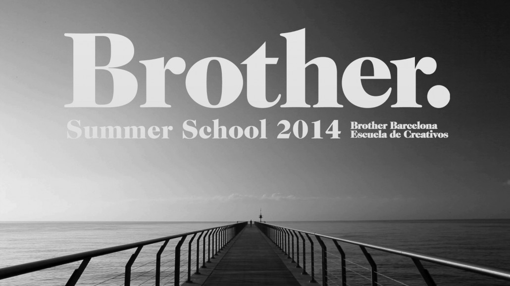 Brother – Summer School 2014